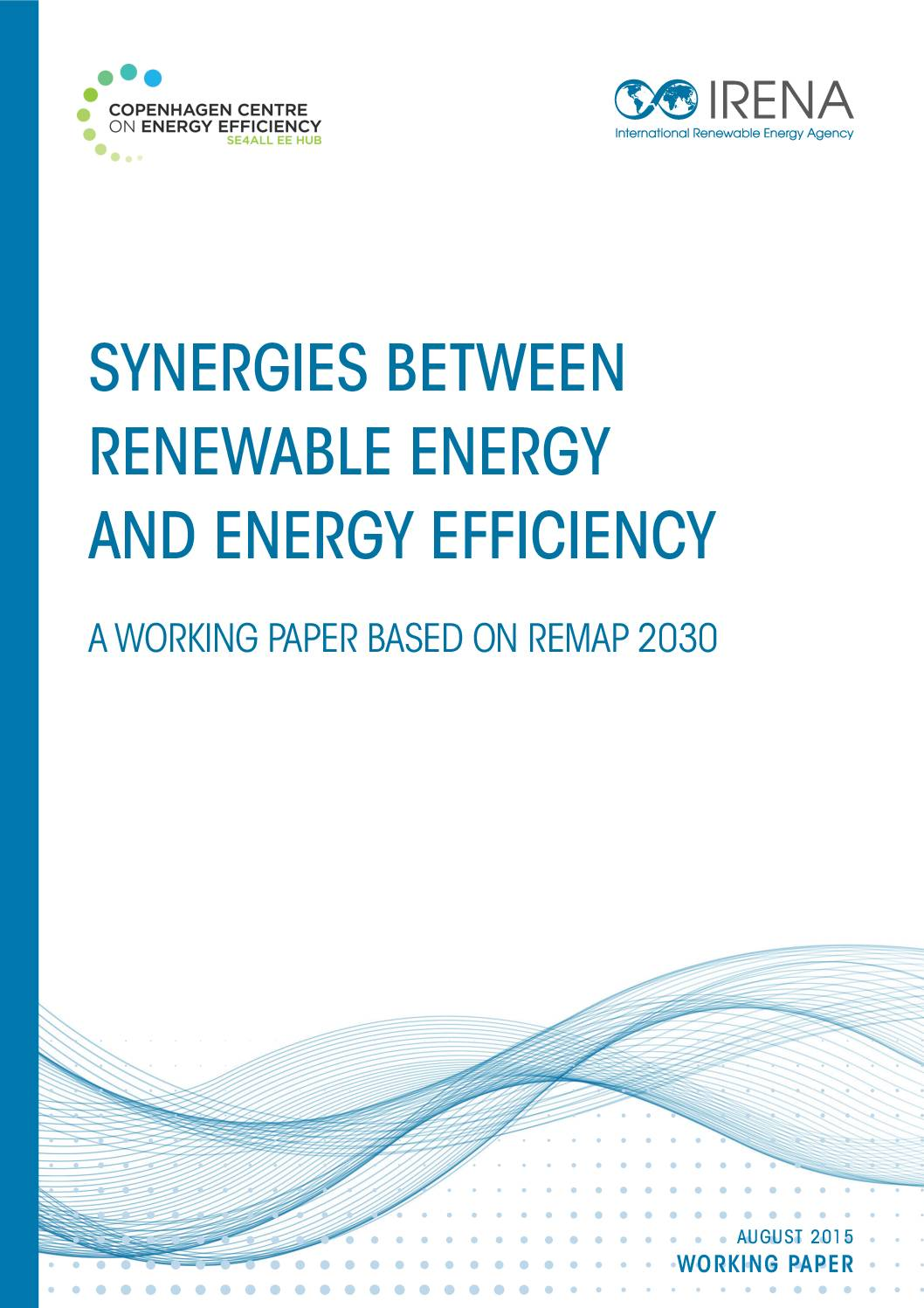 Synergies Between Renewable Energy and Energy Efficiency – A Working Paper Based on REMAP 2030