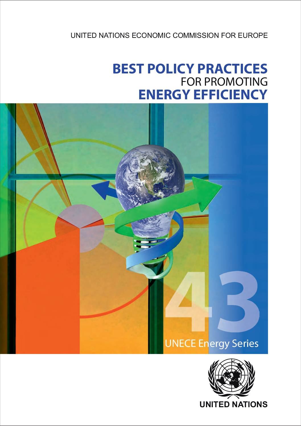 Best Policy Practices for Promoting Energy Efficiency – A Structured Framework of Best Practices in Policies to Promote Energy Efficiency for Climate Change Mitigation and Sustainable Development