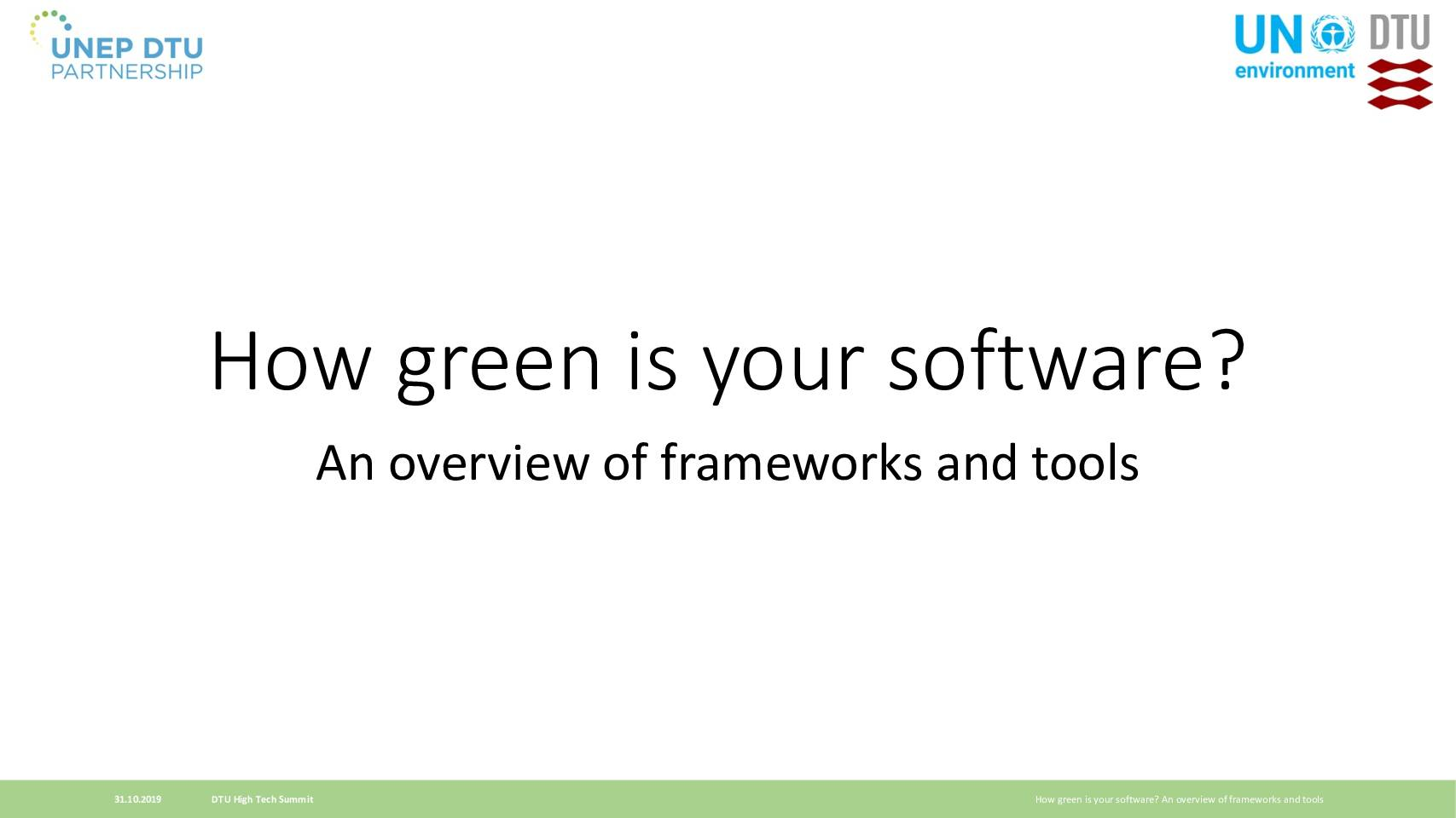 How green is your software? An overview of frameworks and tools