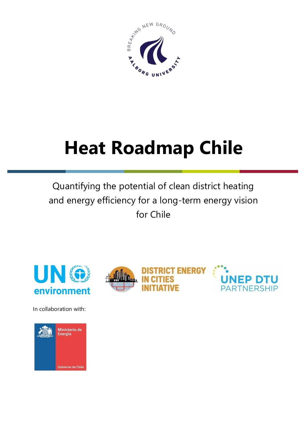 Heat Roadmap Chile; Quantifying the potential of clean district heating and energy efficiency for a long-term energy vision for Chile